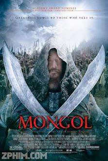 Đế Chế Mông Cổ - Mongol: The Rise of Genghis Khan (2007) Poster
