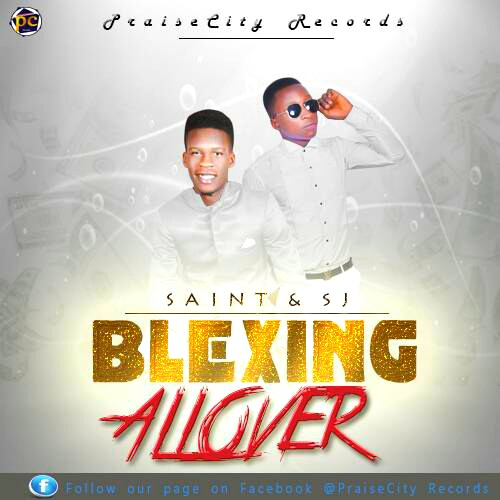 Download Music: Blexing All Over - Saint & S.J