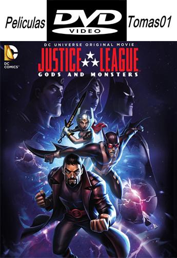 Liga de la Justicia: Dioses y monstruos (2015) DVDRip