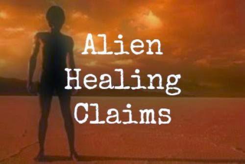 Alien Healing Claims