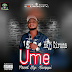 Download Mp3:- Hajj Ciroma - UME (Prod. By: Snappy)