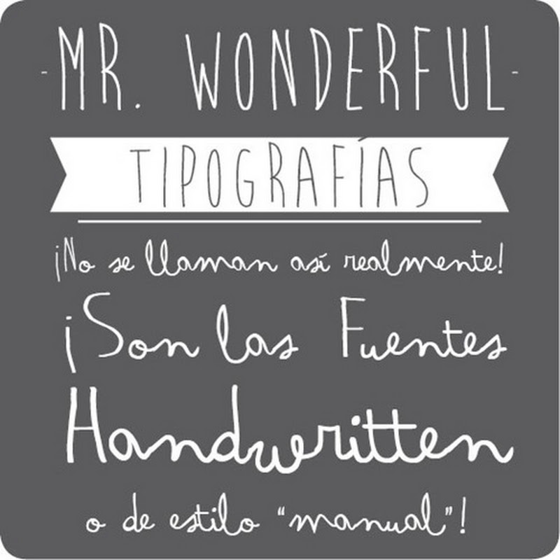Letras Mr. Wonderful: ¿qué fuentes o tipografías usa?