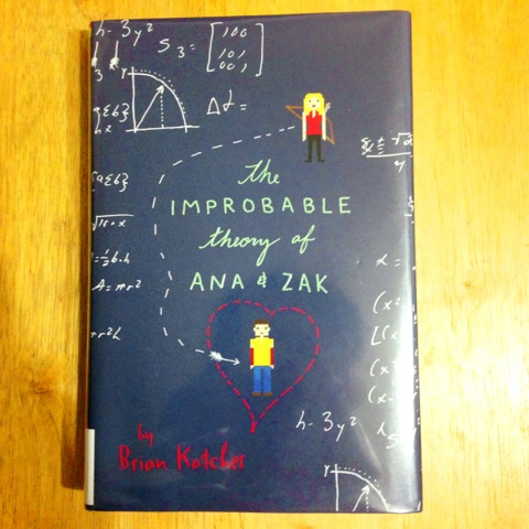 IMPROBABLE THEORY OF ANA AND ZAK EBOOK