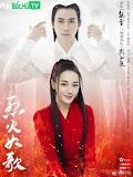 Phim Liệt Hỏa Như Ca - Liehuo Ruge (2018)