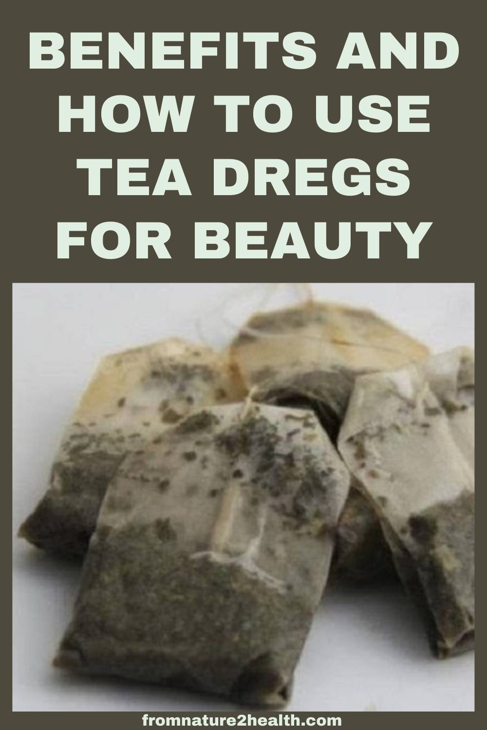 Benefits and How to Use Tea Dregs for Beauty