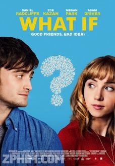 Nếu Tình Là Bạn - What If (2013) Poster
