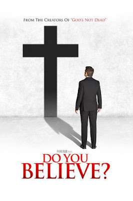 Do You Believe? (2015) BluRay 720p HD Watch Online, Download Full Movie For Free