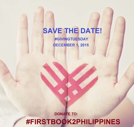 TEACHER SOL: Donate to #FirstBook2Philippines on #GivingTuesday