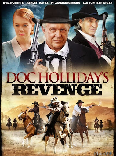 Cuộc Báo Thù Của Doc Holiday - Doc Holliday's Revenge poster