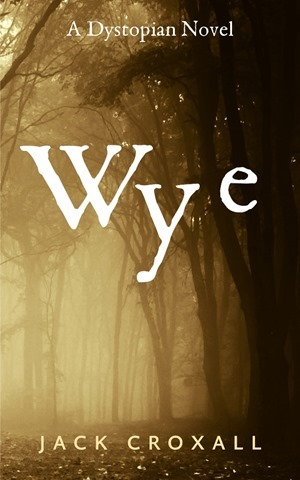 Wye (Jack Croxall) Cover