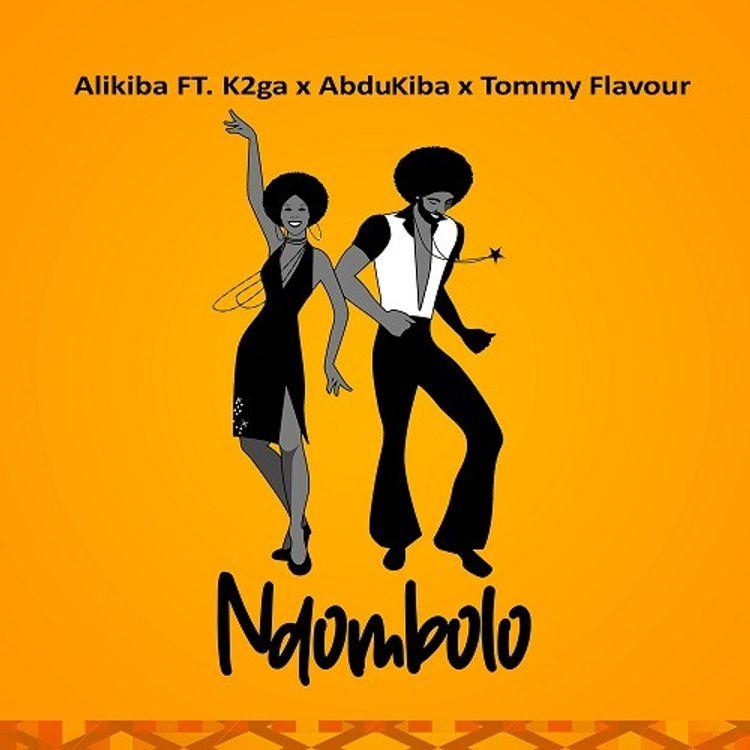 AUDIO: Alikiba Ft Abdukiba x K2ga x Tommy Flavour - Ndombolo   Mp3 DOWNLOAD
