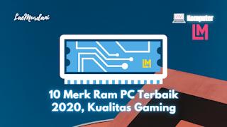 10 Brand Ram untuk PC Terbaik 2020 Kualitas Dewa Gaming