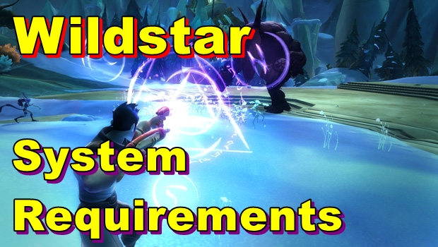 Wildstar PC System Requirements