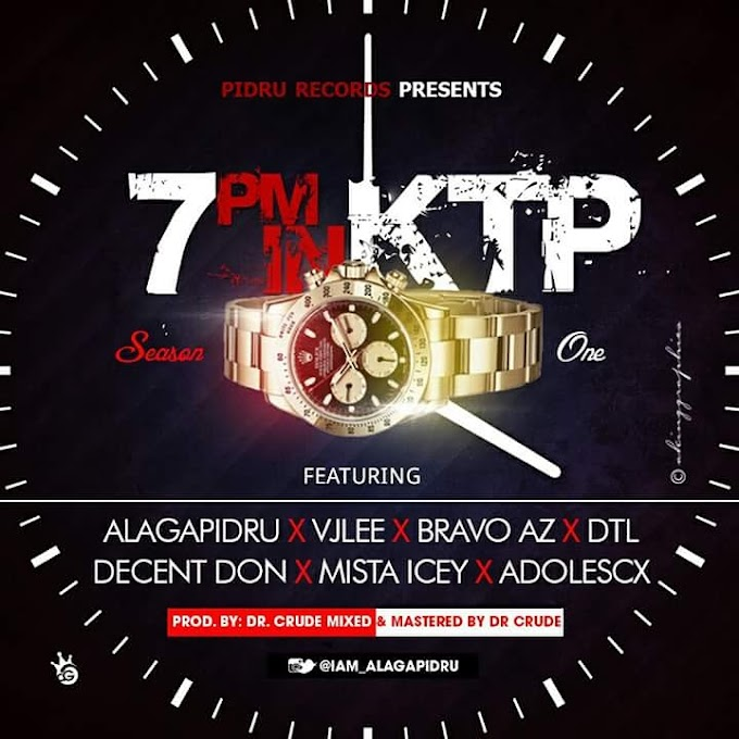 [Music] 7PM IN KTP Cypher Vol. 1(Prod.By Dr Crude)