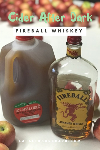 Cider After Dark - Fireball Whiskey and Lapacek's Apple Cider