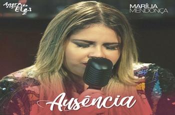 Baixar Ausência MP3 - Marília Mendonça
