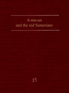 A-mu-un and the red Sumerians Cover