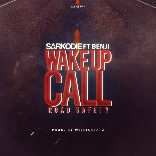 Sarkodie ft Benji-Wake up call(produce by willisbeat)