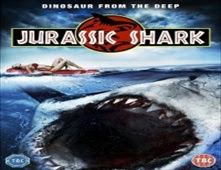 فيلم  Jurassic Shark بجودة BluRay