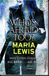 Who's Afraid Too (Tommi Grayson #2) by Maria Lewis