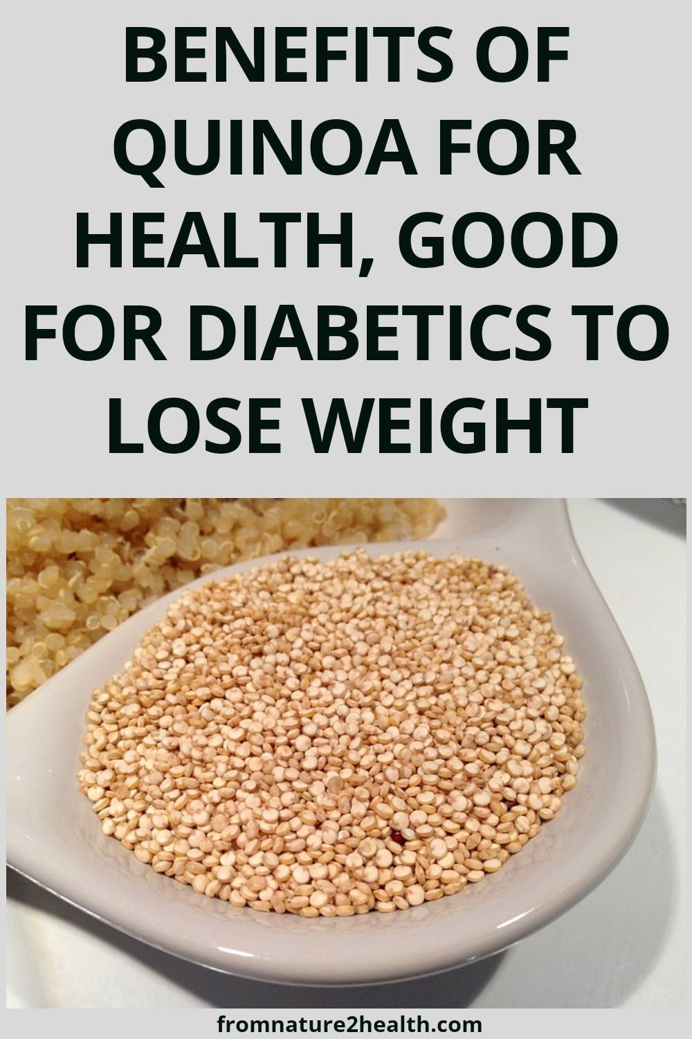 Benefits of Quinoa for Health, Good for Diabetics to Lose Weight