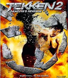 Thiết Quyền: Huyết Chiến - Tekken: Kazuya's Revenge poster