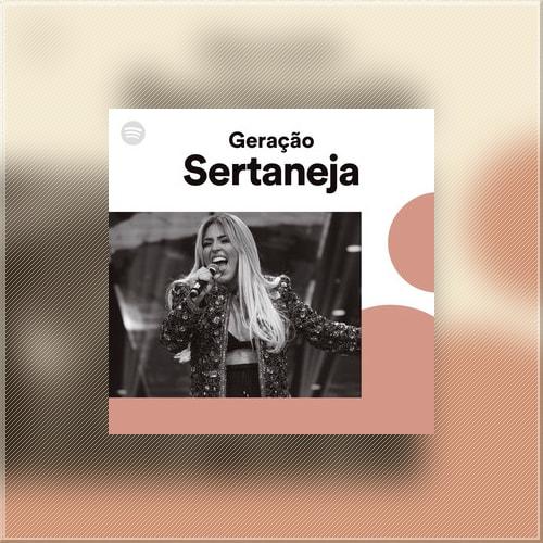 Geração Sertaneja – Abril (2018)