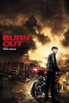 Burn Out - 2017 Türkçe Dublaj BRRip indir