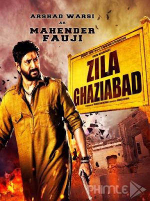 Phim Cuộc Chiến Ghaziabad - Zila Ghaziabad (2013)