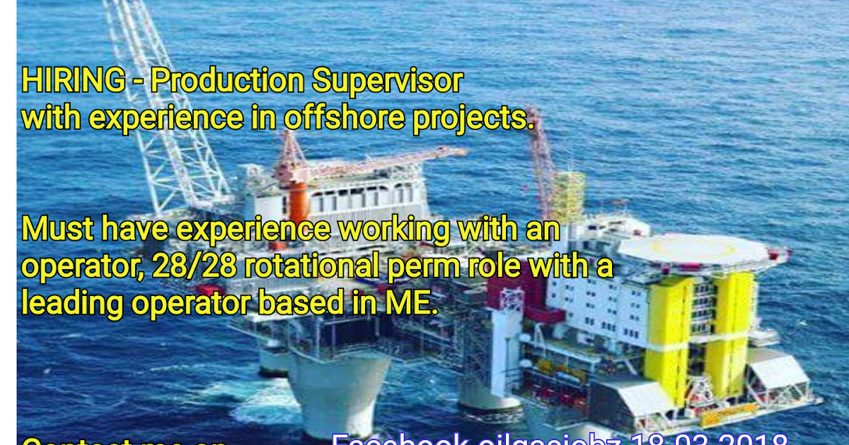 Oil and Gas Jobs: Production Supervisor 28/28 Rotation
