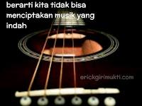 Kata Kata Tentang Gitar | Erick Girimukti