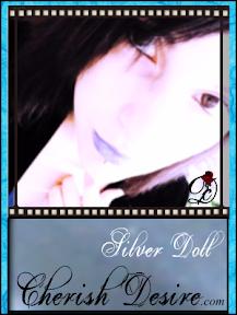 Cherish Desire: Silver Doll