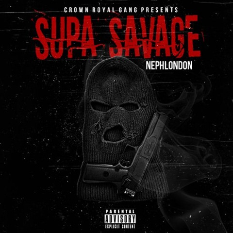 NephLon Don - Supa Savage