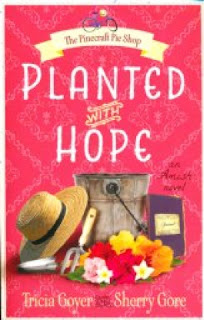 Planted with Hope by Tricia Goyer and Sherry Gore