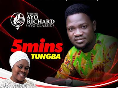 MUSIC: Ayo Classic - 5 Mins Tungba For Mrs Adejoke Ibitoye