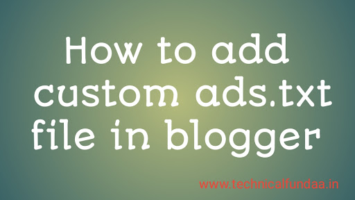 add custom ads.txt to blogger