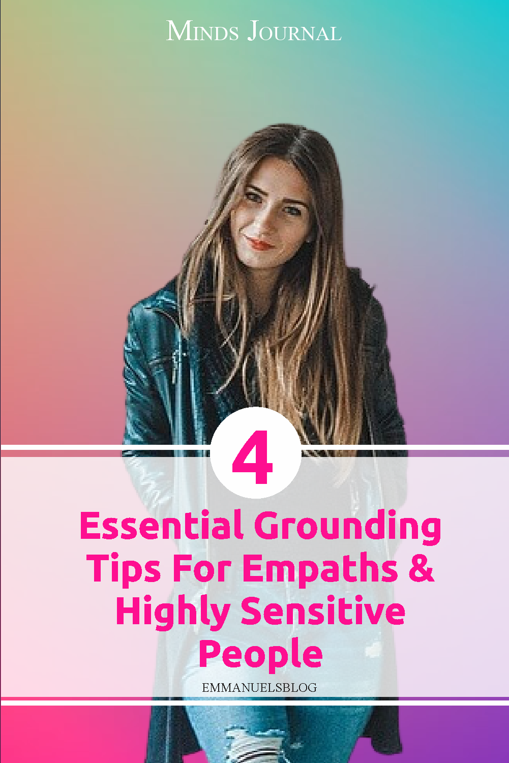 4 Essential Grounding Tips For Empaths And Highly Sensitive People