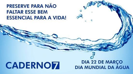Dia Mundial da Água - Caderno7