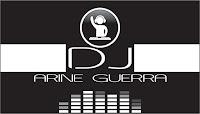 DJ ARINE GUERRA