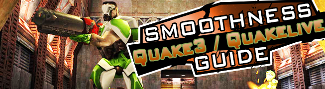 Quake 3 Smoothness Guide