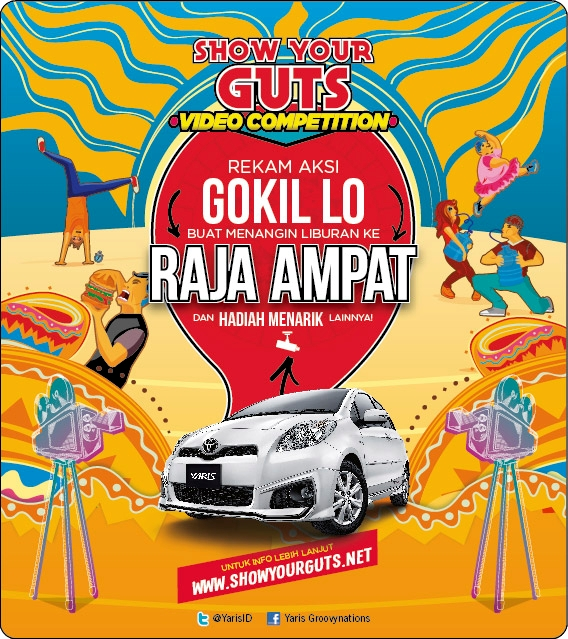 Kompetisi Video Show Your Guts! dari @YarisID