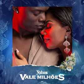 Yobass (Yola Araujo & Bass) - Vale Milhões [2019 DOWNLOAD]