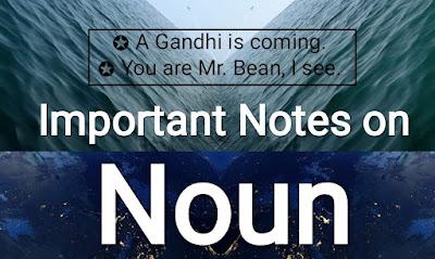 Important Notes on Noun