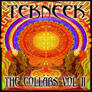 Tekneek - The Collabs (Vol.2)