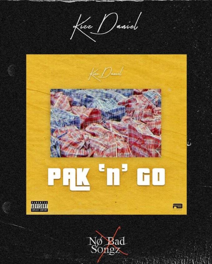 [Music] Kizz Daniel – Pak N Go