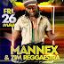[EVENT]: Mannex And Zim Reggaestra
