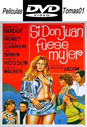 Si Don Juan fuese mujer (1973) DVDRip
