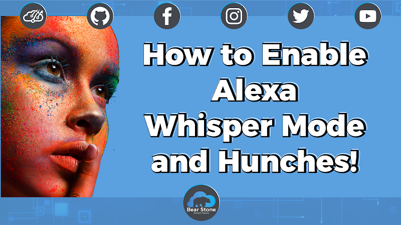 How to enable Alexa Whisper Mode and Hunches