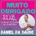 DANIEL DA SAÚDE EMITE NOTA DE AGRADECIMENTO PELOS VOTOS NAS ELEIÇÕES 2020