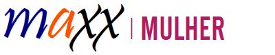 MAXX - Mulher